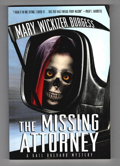The Missing Attorney by Mary Wickizer Burgess, Signed and Inscribed