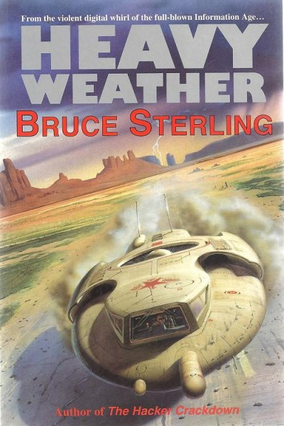 Heavy Weather by Bruce Sterling (First UK Edition)