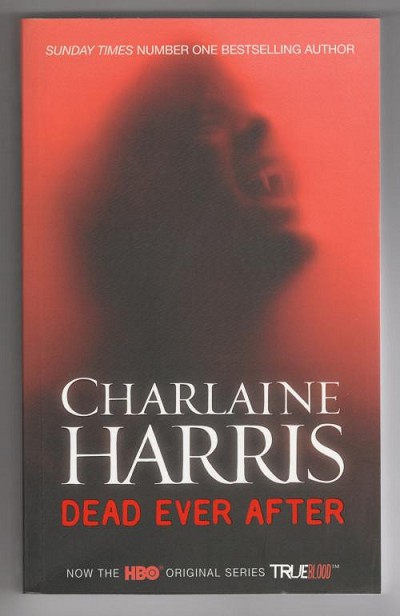 Dead Ever After by Charlaine Harris (First Edition) Gollancz File Copy