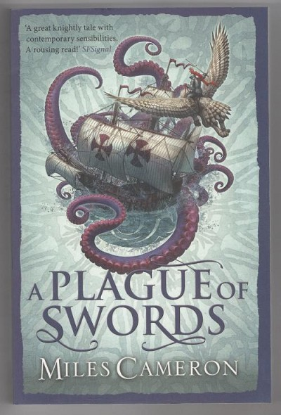 A Plague of Swords by Miles Cameron (First thus) Gollancz File Copy