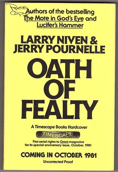 Oath of Fealty by Larry Niven & Jerry Pournelle (Uncorrected Proof)