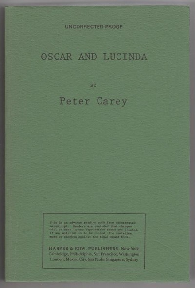 Oscar and Lucinda by Peter Carey (First Printing) ARC, Proof