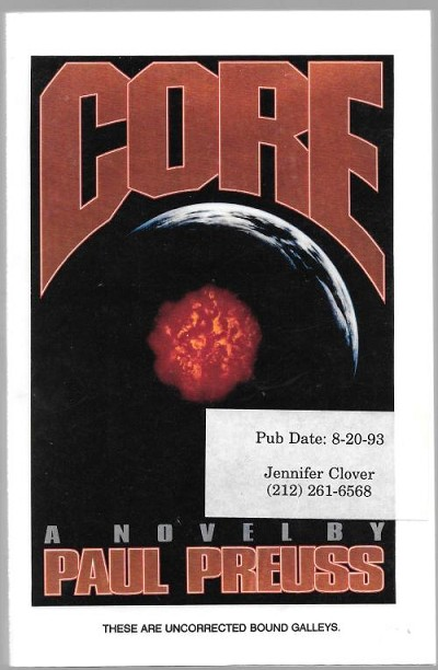 Core by Paul Preuss (Uncorrected Bound Galleys)