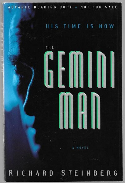 The Gemini Man by Richard Steinberg (Advanced Reader Copy)
