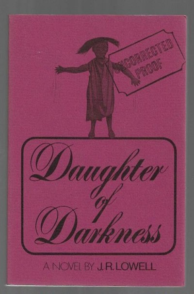 Daughter of Darkness by J. R. Lowell (First Edition) ARC