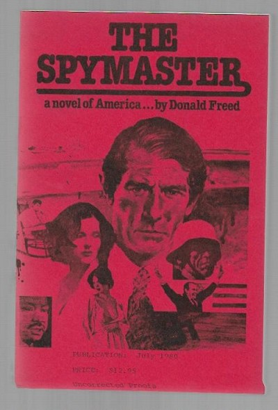 The Spymaster by Donald Freed (First Edition)