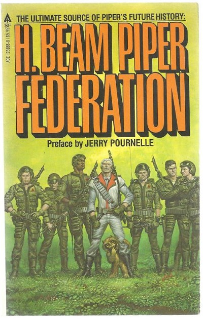 H. Beam Piper Federation by Jerry Pournelle (Trade Paper First)