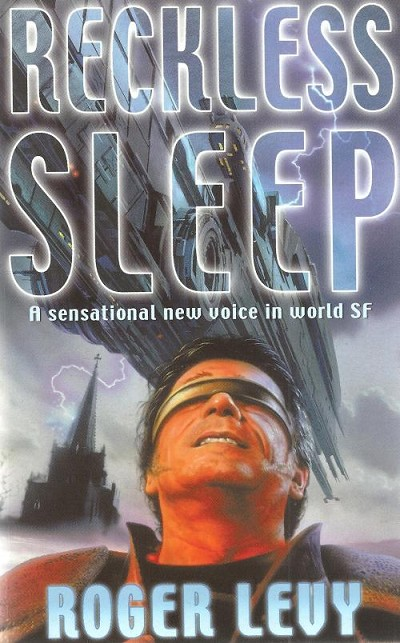 Reckless Sleep by Roger Levy (First UK Edition)
