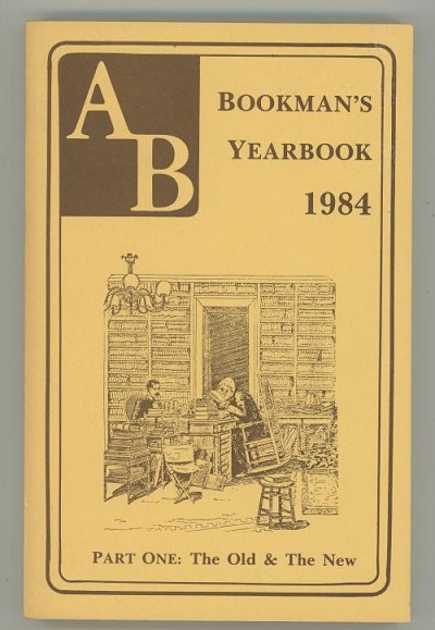 Bookman's Yearbook 1984, Part One: The Old and the New by Jacob L. Chernofsky