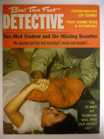 """Best True Fact Detective"" January 1967 UHG"