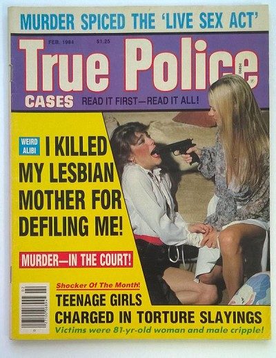 """True Police Cases"" February 1984 Catfight Cover"