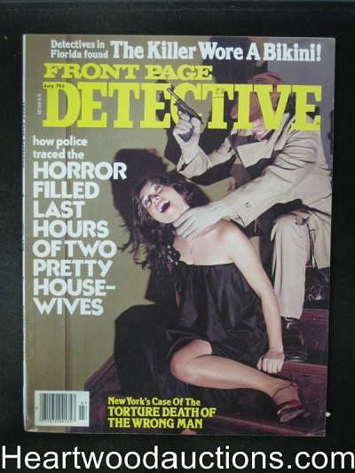 Front Page Detective Jul 1978 Strangulation Cover- High Grade