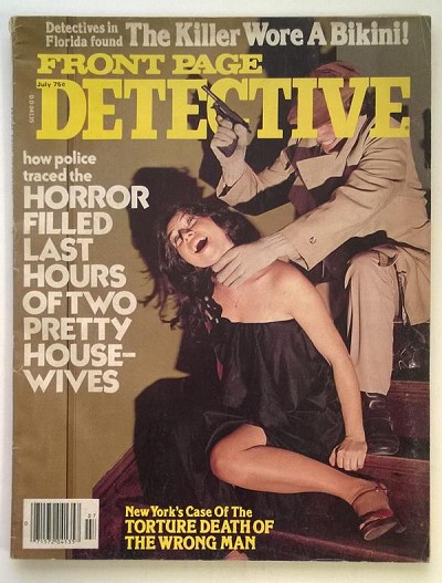 Front Page Detective Jul 1978 Strangulation Cover