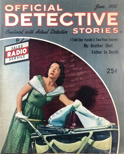 "Official Detective Stories"" June 1950: Drug Story"
