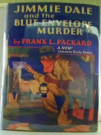 Jimmie Dale and the Blue Envelope Murder by Frank L. Packard