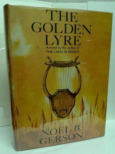 The Golden Lyre by Noel B. Gerson