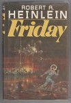 Friday by Robert A. Heinlein (First Edition)
