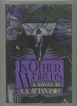 In Other Worlds by A. A. Attanasio (First Edition)