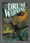 Drum Warning by Jo Clayton (First Edition)