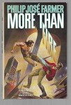 More Than Fire by Philip Jose Farmer (First edition)