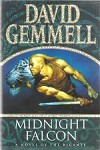 Midnight Falcon by David Gemmell (First Edition)