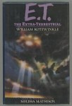 E.T. The Extra-Terrestrial by William Kotzwinkle (First Edition)