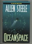 Ocean Space by Allen Steele (First Edition) Signed