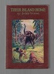 Their Island Home by Jules Verne (First US Edition)