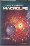 Macrolife by George Zebrowski (First Limited Edition)