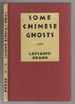Some Chinese Ghosts by Lafcadio Hearn (First Edition)