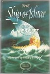 The Ship of Ishtar by A. Merritt (First Edition)