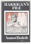 Harrigan's File by August Derleth (First Edition)