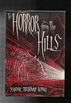 The Horror from the Hills by Frank Belknap Long (First Edition)