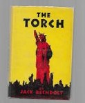 The Torch by Jack Bechdolt  (First Edition)