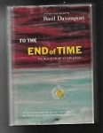 To the End of Time by Olaf Stapledon (First Edition)