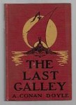 The Last Galley by A. Conan Doyle