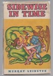 Sidewise in Time by Murray Leinster (First Edition)