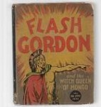 Flash Gordon and the Witch Queen of Mongo by Alex Raymond (First)