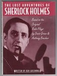 The Lost Adventures of Sherlock Holmes by Ken Greenwald (Based on Radio Plays)