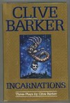 Incarnations: Three Plays by Clive Barker First Edition