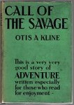 Call of the Savage by Otis A. Kline First Edition