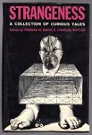 Strangeness: A Collection of Curious Tales by Thomas M. Disch (First edition)