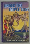Under the Triple Suns by Stanton A. Coblentz (First Edition) Hannes Bok Cvr