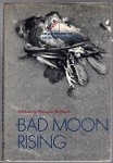 Bad Moon Rising by Thomas M. Disch (editor)