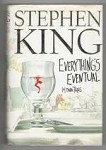 Everything's Eventual: 14 Dark Tales by Stephen King (First Edition)