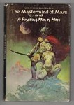 The Mastermind of Mars and A Fighting Man of Mars by E. R. Burroughs, Frazetta Art