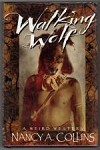 Walking Wolf by Nancy A. Collins Signed