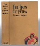 The Lion of Petra by Talbot Mundy First Edition (First Edition)