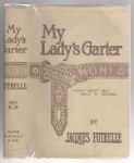 My Lady's Garter by Jacques Futrelle (First Edition) Hubin Listed