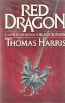 Red Dragon by Thomas Harris (First Edition, First Printing)